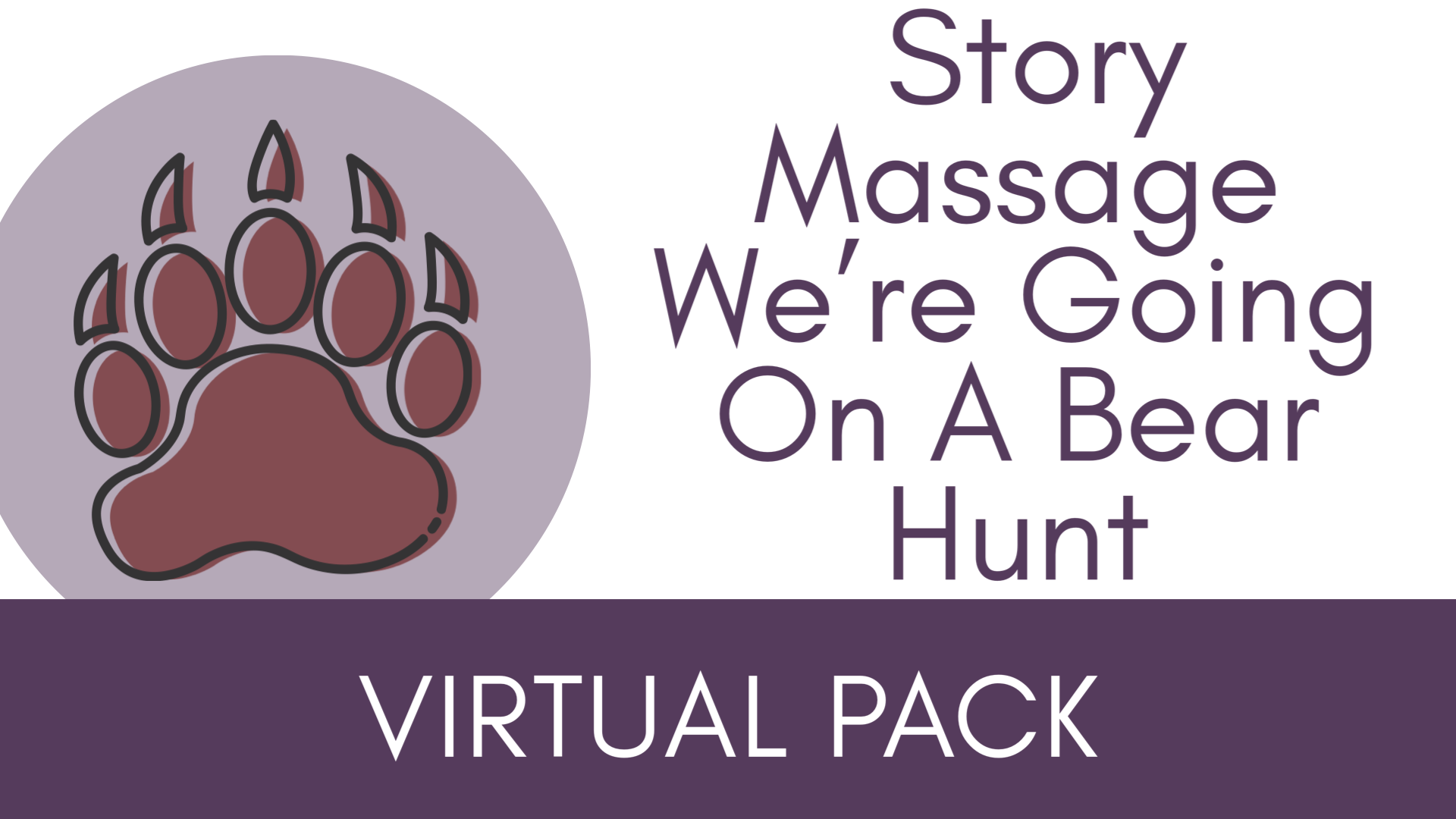 Story Massage We're Going On A Bear Hunt Virtual Packs