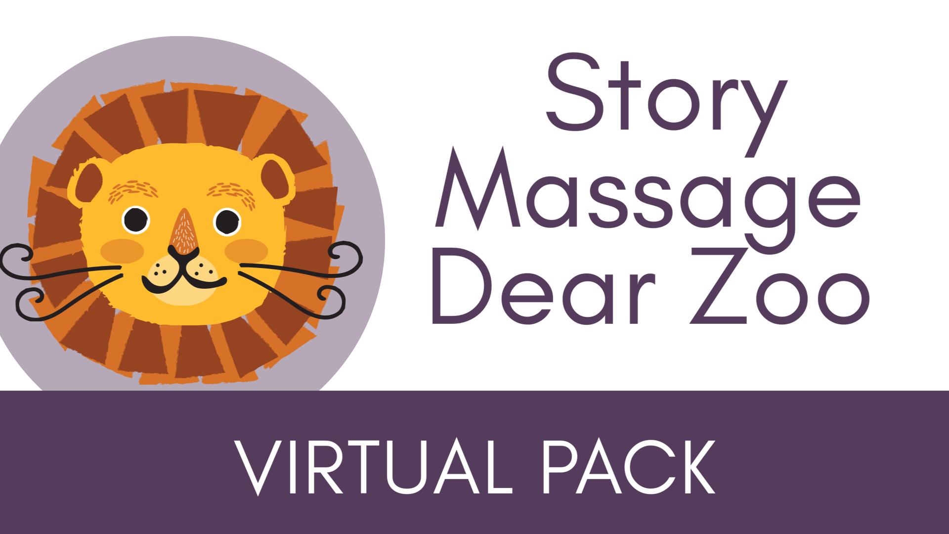Story Massage Dear Zoo Virtual Packs